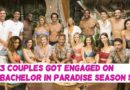These 3 Couples Got Engaged on Bachelor in Paradise Season 5